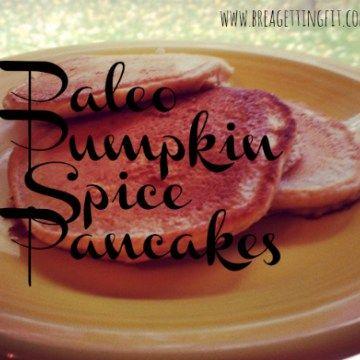 Quick & easy paleo pumpkin spice pancakes