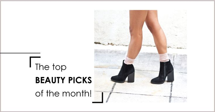 Top Beauty pick of the month