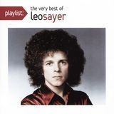 Playlist: Very Best of Leo Sayer [CD]