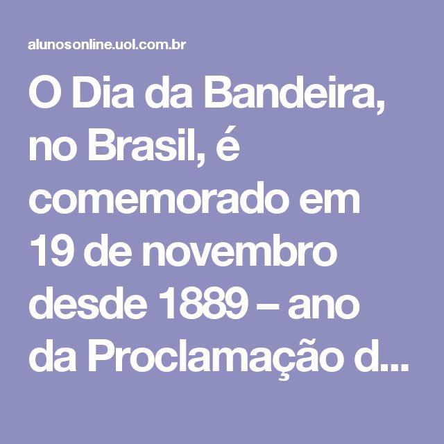 """O Dia da Bandeira, no Brasil, é comemorado em 19 de novembro desde 1889 – ano da Proclamação da República. Essa data faz referência ao dia em que o modelo oficial da nova bandeira brasileira – a bandeira que representaria a República, e não mais o Império – foi aprovado, ou seja, apenas quatro dias após a derrocada do regime imperial, em 15 de novembro. Há, inclusive, dúvidas entre os historiadores a respeito de a """"proclamação"""" da República ter acontecido realmente no dia 15. O que se sabe é…"""