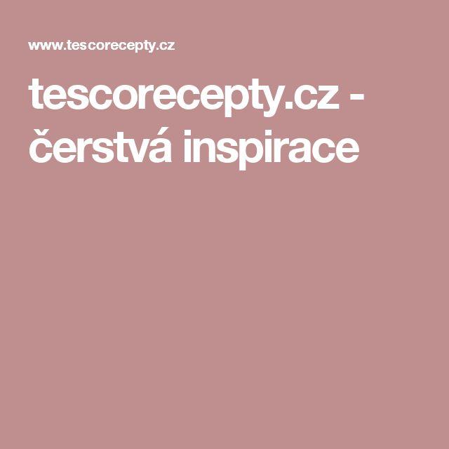 tescorecepty.cz - čerstvá inspirace