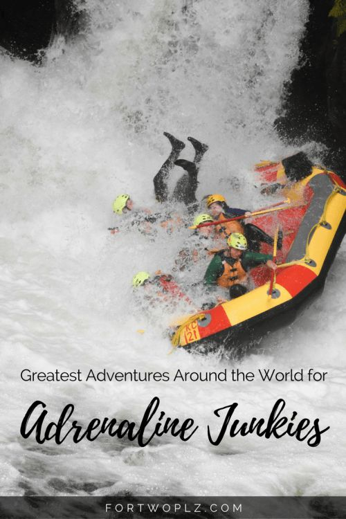 Travel   Inspiration   Adventure   Thrill Seekers   Adrenaline Junkies
