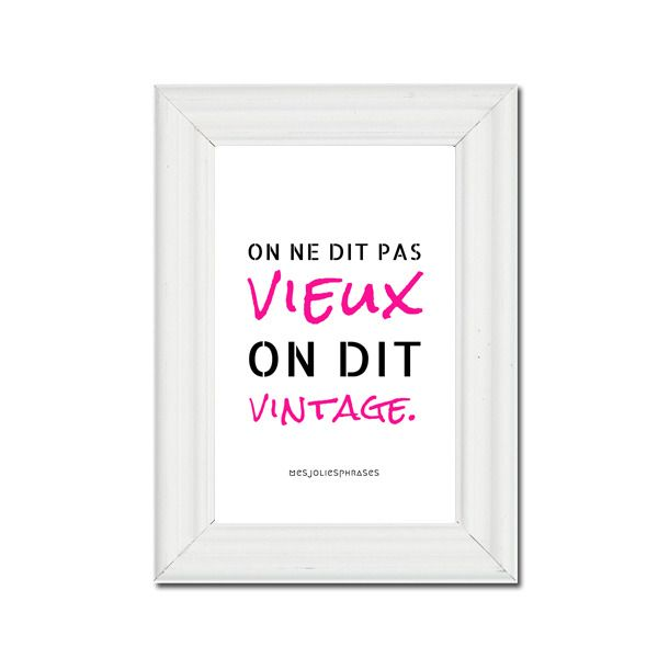 "Carte décorative citation A6 : ""On ne dit pas vieux on dit vintage"" (couleur) : Cartes par mes-jolies-phrases"