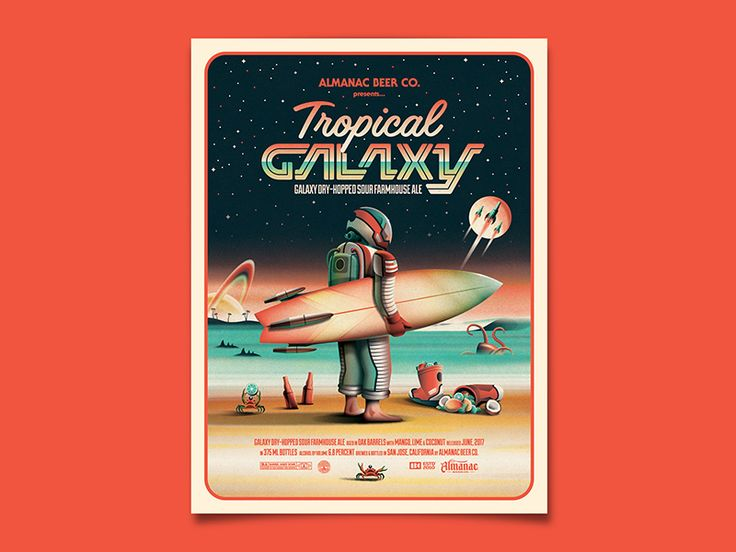 Almanac Beer Co.'s Tropical Galaxy label - Graphic Design -   Poster, Label, Beer, Bottle, Sci-fi, Cinema look, Retro, Space, Spaceman, Astronaut, Surfer, Surf, Beach, Planet, 80s, Colorful