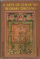 Compre A Arte de Curar no Budismo Tibetano, de Terry Clifford, no maior acervo de livros do Brasil. As mais variadas edições, novas, seminovas e usadas pelo melhor preço.