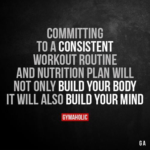 Committing To A Consistent Workout Routine And Nutrition Plan  Will not only build your body, it will also build your mind.  More motivation: https://www.gymaholic.co  #fitness #motivation #gymaholic