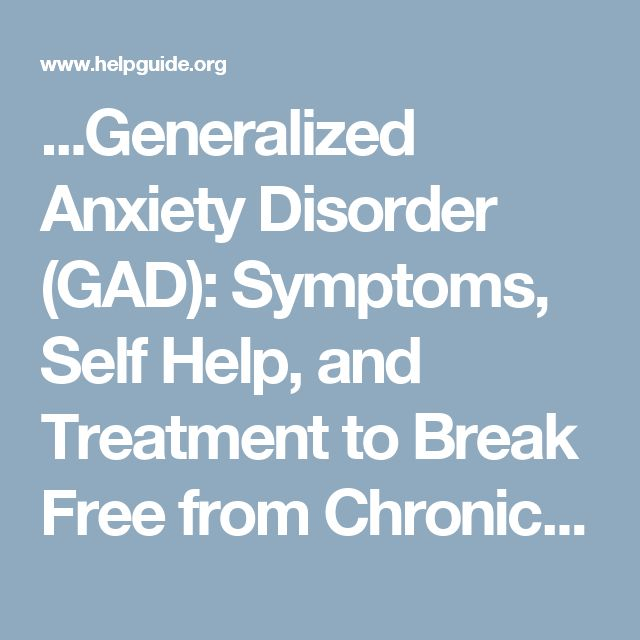 the sings symptoms and treatment for general anxiety disorder Learn more about anxiety causes, signs, symptoms, effects, and statistics  is a  treatment recovery center focused on anxiety, trauma, and co-occurring disorders.