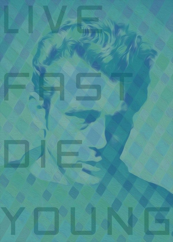 Live Fast Die Young II #james_dean #poster #live_fast_die_young #quote #poster #cinema #star #icon #actor