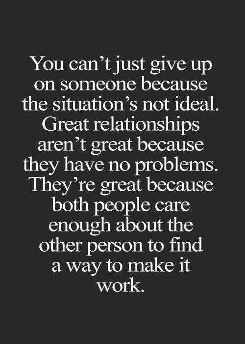 Good relationships require effort!