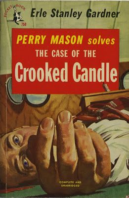 The Case of the Crooked Candle (Perry Mason, Book 24) | Originally published in 1940 | This is a paperback Pocket Book edition.