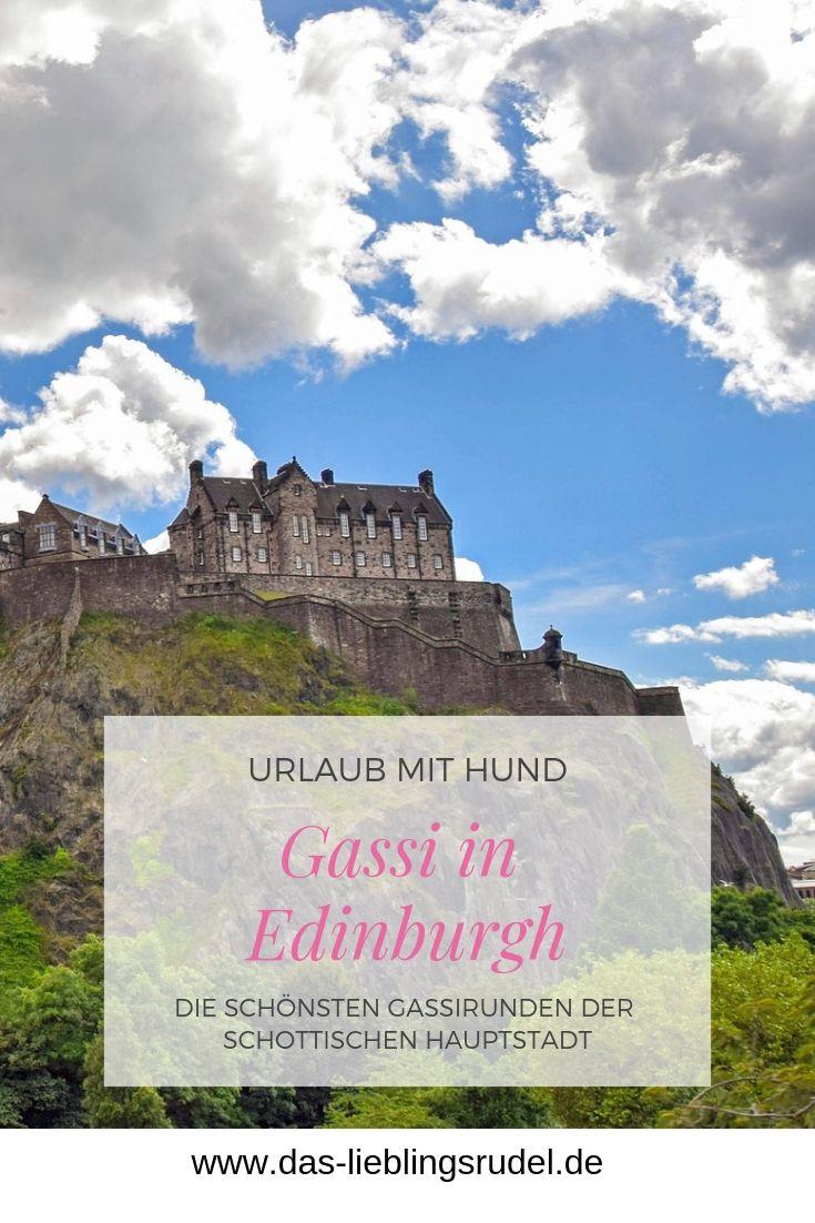Schottland Mit Hund Gassi In Edinburgh Schottland Urlaub Edinburgh Schottland