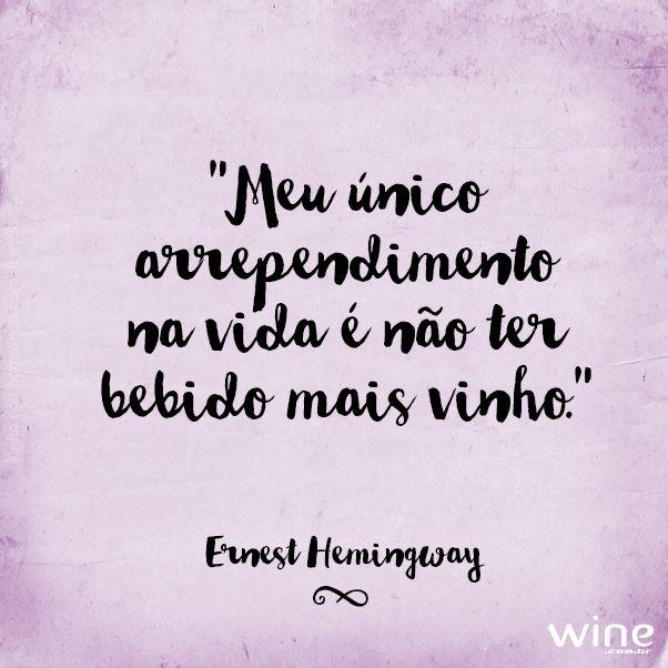 Então nada de arrependimento mais! Escolha seus vinhos preferidos e viva bons momentos! #wine #vinho #felicidade