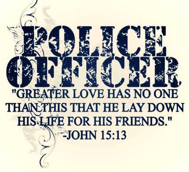I walk that thin blue line  for my bubba! Police life madder! God be with all the policemen!