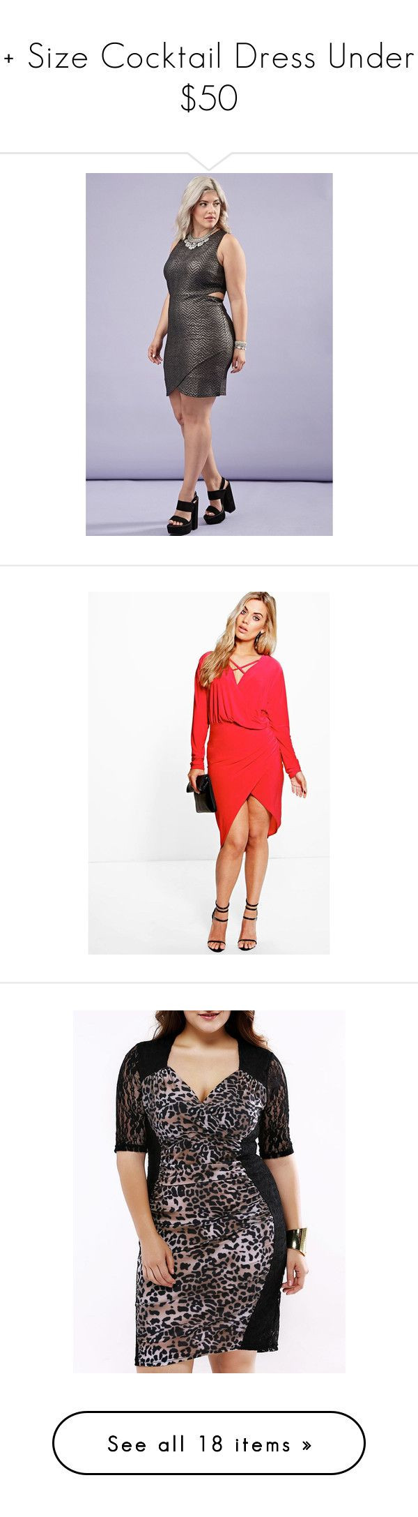 + Size Cocktail Dress Under $50 by poshclosetlv on Polyvore featuring polyvore, plus size women's fashion, plus size clothing, plus size dresses, plus size cocktail dresses, cutout bodycon dresses, plus size body con dresses, cut out bodycon dress, cut out dresses, women's fashion, clothing, dresses, red, white tuxedo, white sequin dress, red maxi dress, white maxi dress, red cocktail dress, leopard dresses, plunging neckline dress, plunging neckline cocktail dress, leopard cocktail dress…