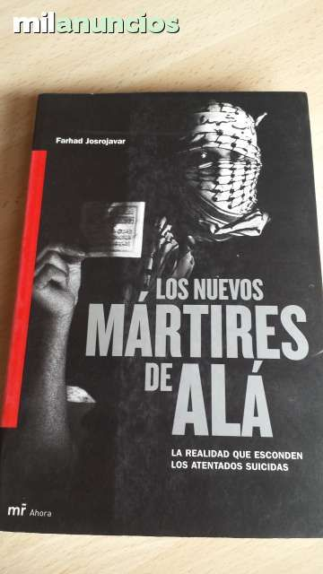 Vendo libro Los nuevos Mártires de Alá. Anuncio y más fotos aquí: http://www.milanuncios.com/libros/los-nuevos-martires-de-ala-146019740.htm