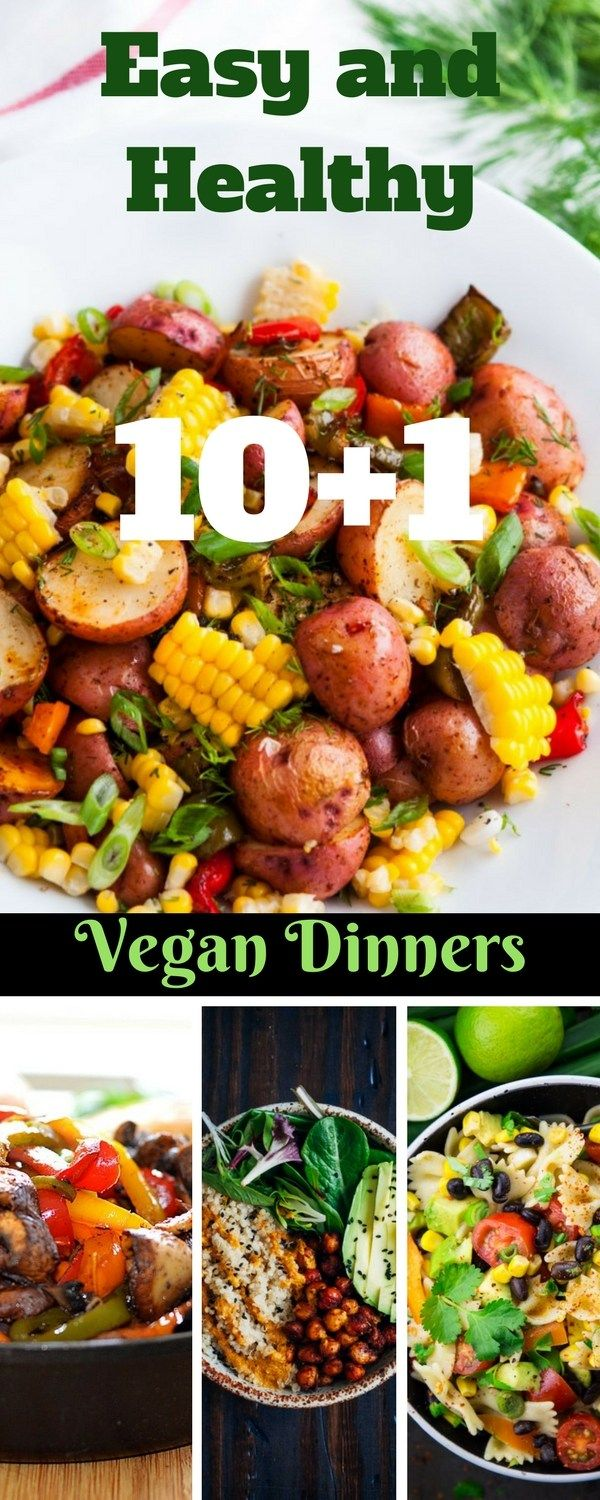 Easy and healthy vegan dinners