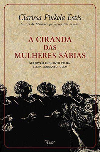 A CIRANDA DAS MULHERES SABIAS