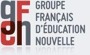 Groupe Français d'Education Nouvelle (GFEN) - http://www.gfen.asso.fr/fr/accueil