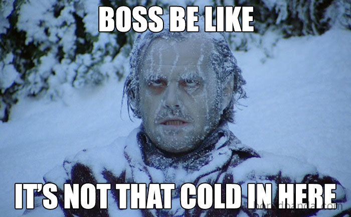 Cold Office Meme Cold Humor Funny Cold Weather Quotes Weather Memes