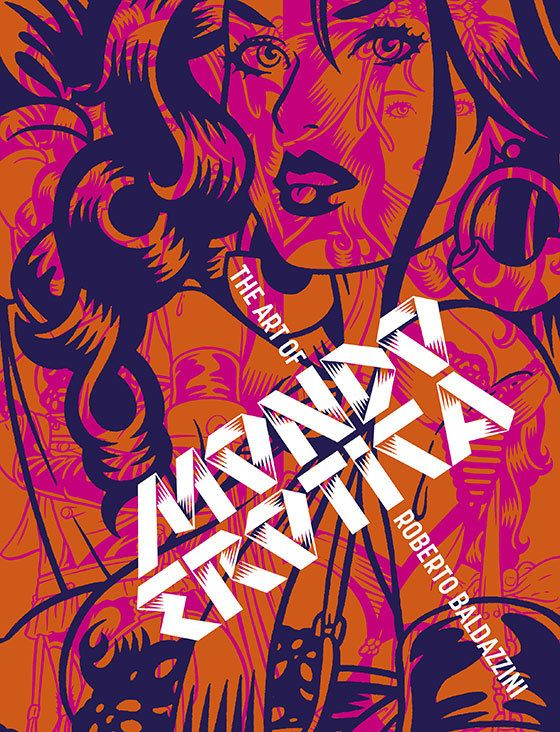 Mondo Erotica: The Art of Roberto Baldazzini. Book jacket Design by Rian Hughes. Published by Korero Press