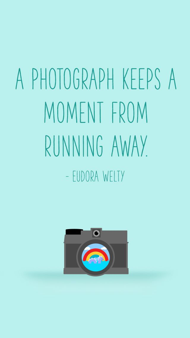 """A photograph keeps a moment from running away."" ~ Eudora Welty   Download this Wallpaper for any size screen at http://photojojo.com/quotes yay!"