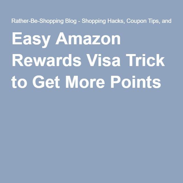 Easy Amazon Rewards Visa Trick to Get More Points