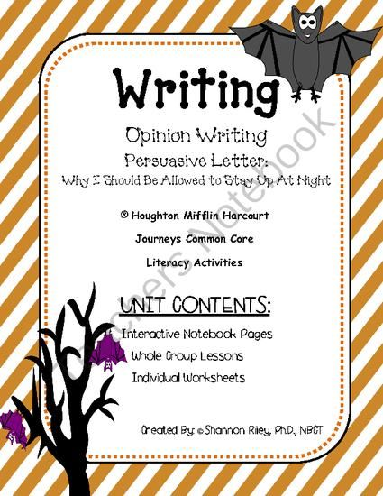 Opinion Writing - Persuasive Letters: Allowed To Stay Awake At Night Journeys Week #11 from Designs by Nawailohi on TeachersNotebook.com -  (30 pages)  - In this Opinion Writing unit, Persuasive Letters, Focus Trait: Ideas - Stating a Clear Goal, Reasons, Ending a Persuasive Letter are the concepts taught.
