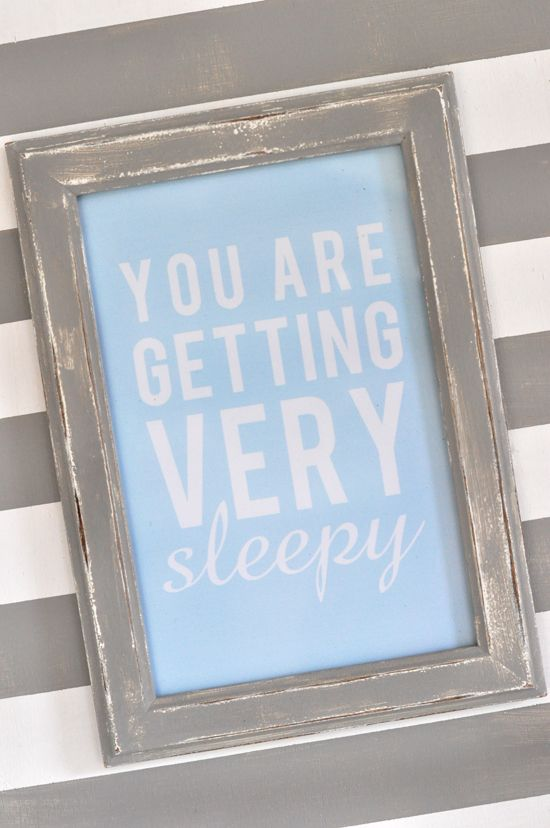 You are getting very sleepy...: Diy Quotes, Quotes Wall, Baby Quotes, Quote Wall, Future Baby, Quotes Frames, Quotes Printable, A Quotes, Printable Quotes