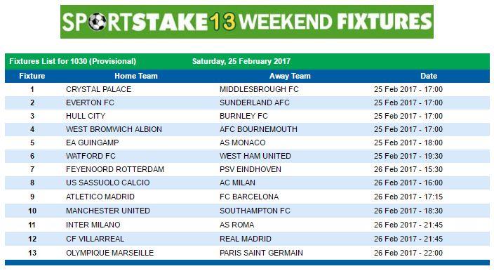 #SportStake13 Weekend Fixtures - 25 February 2017