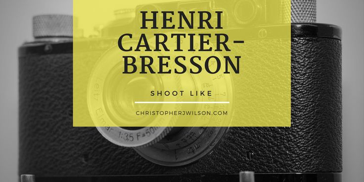 Learn to take photos like Henri Cartier-Bresson