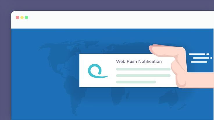 The New Way of Growing Your Business Through Web Push Notifications