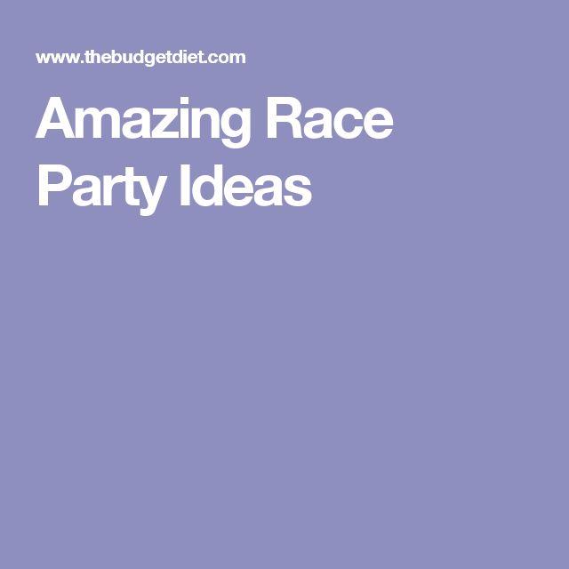 Amazing Race Party Ideas