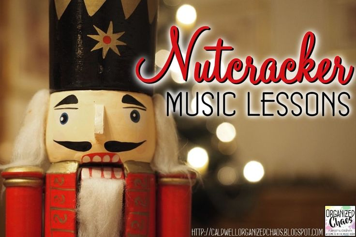 My Favorite Nutcracker Music Lessons: Organized Chaos.Ideas for lessons using The Nutcracker, especially for elementary students! Movement, form, instrument play along to practice basic rhythms, arrangement project. Perfect for winter!