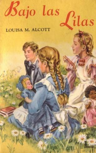 LIBROS QUE HE LEIDO: Bajo las lilas . Louisa M. Alcott