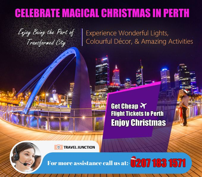 #Perth welcomes travelers to celebrate magical #Christmas and enable travelers to enjoy in between transformed city. Travelers can experience wonderful lights, colorful décor and amazing activities, so #bookairtickets now at Travel Junction. Call at: 0207 183 1571