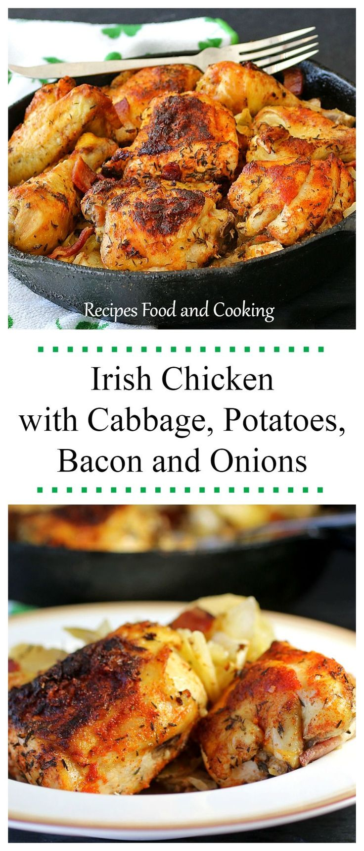 Irish Chicken with Cabbage, Potatoes, Bacon and Onions: