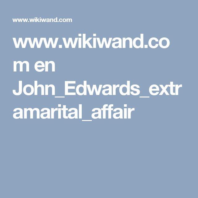 www.wikiwand.com en John_Edwards_extramarital_affair