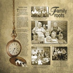 Family Roots ~ Scrap a page about family trips to relatives through the years. I love the old fashioned look of this layout with minimal embellishment and lots of journaling.
