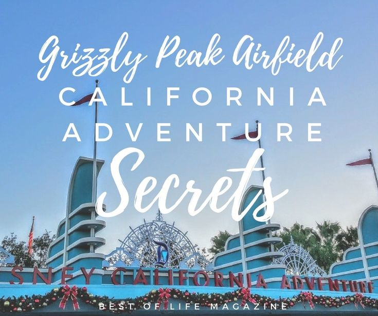 Condor Flats has shed it's metallic coating and is now Grizzly Peak Airfield, and is filled with Disney California Adventure secrets to help tell your story.
