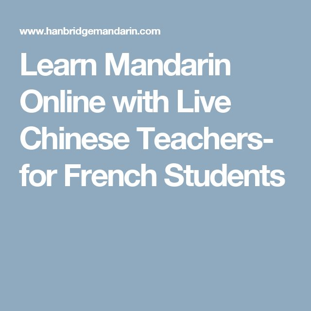 Learn Mandarin Online with Live Chinese Teachers- for French Students