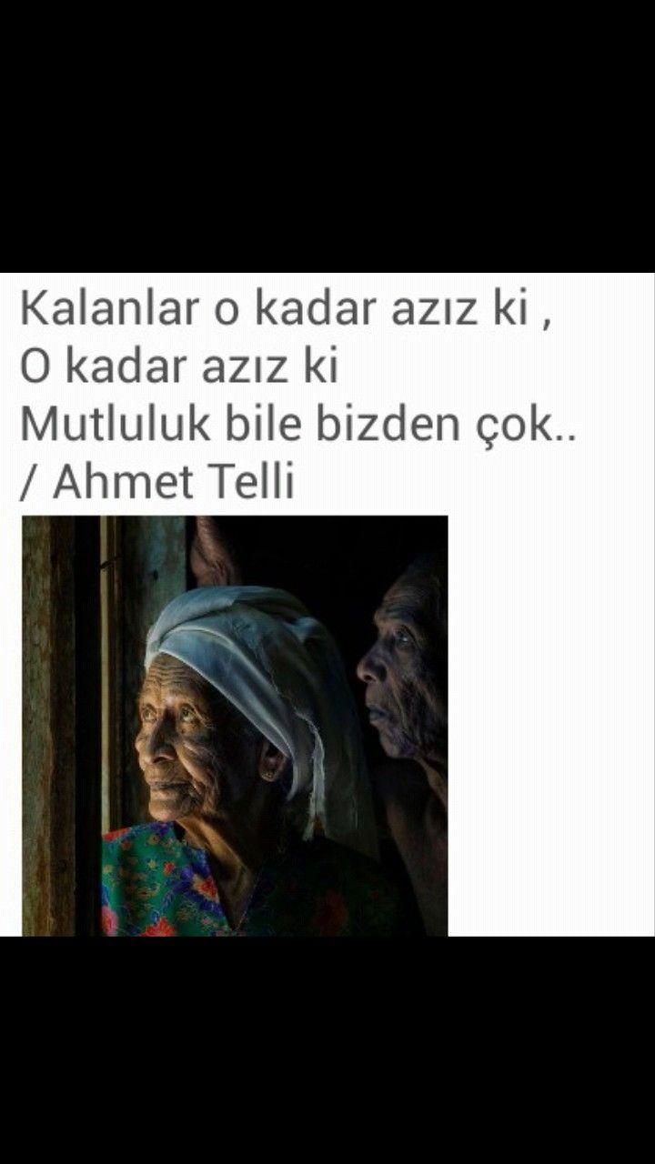 Kalanlar o kadar azız ki Ahmet Telli