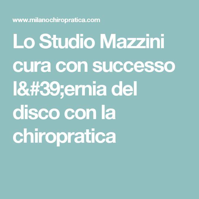 Lo Studio Mazzini cura con successo l'ernia del disco con la chiropratica