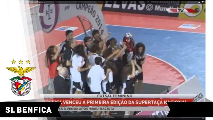BENFICA: Futsal feminino - SL Benfica vence Supertaça
