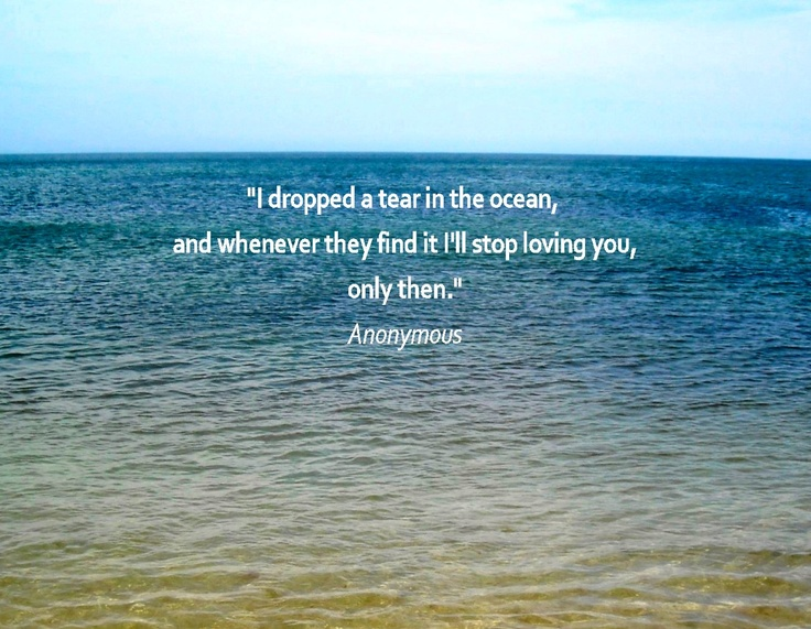 Quotes About The Ocean And Love Endearing 61 Best Quotes Images On Pinterest  My Heart The Words And Thoughts