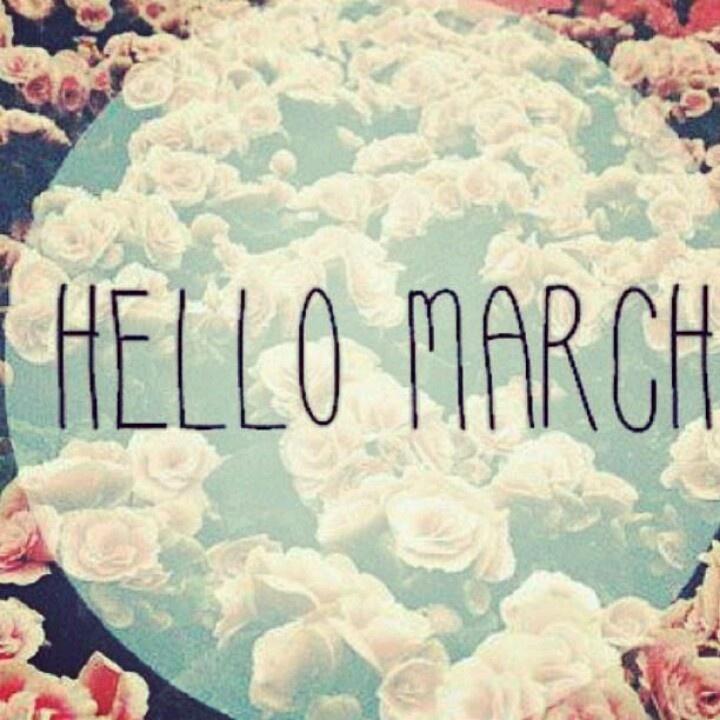 Hello March.