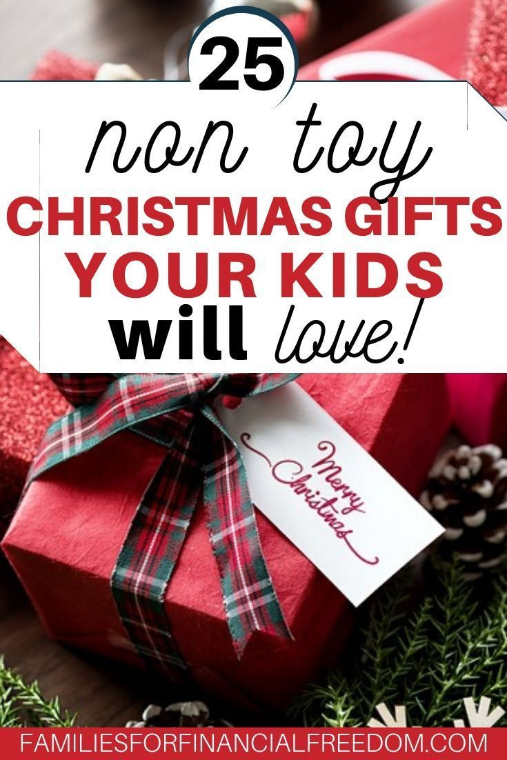 25 Best Non-Toy Christmas Gifts Ideas for Kids