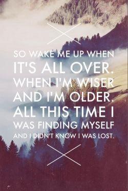 Wake me up...