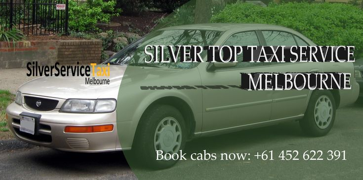 Book #Silver #Top #taxi #service in #Melbourne with Silverservice24x7 at #Affordable rates. Booking is available by call at +61 452 622 391