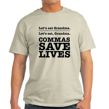 Want to get this Let's Eat Grandma Comma Saves Lives T-shirt shirt. Purchase it here http://www.albanyretro.com/lets-eat-grandma-comma-saves-lives-t-shirt/ Tags:  #Comma #Eat #Grandma #Lets #Lives #Saves