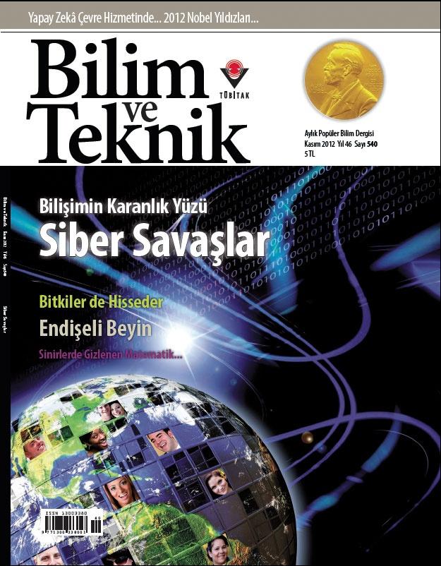 Siber Savaşlar Bilim ve Teknik Kasım sayısında.